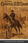 Our Hero General U.S. Grant Cover Image