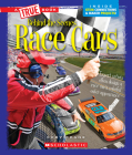 Race Cars (A True Book: Behind the Scenes) Cover Image