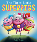 The Three Little Superpigs Cover Image