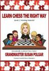 Learn Chess the Right Way: Book 2: Winning Material (Learn Chess the Right Way!) Cover Image
