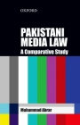 Pakistani Media Law: An International and Comparative Study Cover Image