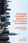 Strategic Outlook in Business and Finance Innovation: Multidimensional Policies for Emerging Economies Cover Image