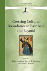 Crossing Cultural Boundaries in East Asia and Beyond (East and West #10) Cover Image