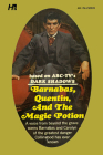 Dark Shadows the Complete Paperback Library Reprint Book 25: Barnabas, Quentin and the Magic Potion Cover Image