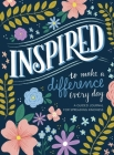 Inspired...to Make a Difference Every Day: A Guided Journal for Spreading Kindness Cover Image