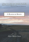 A Bloom of Bones Cover Image