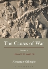 The Causes of War: Volume II: 1000 CE to 1400 CE Cover Image