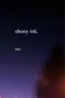 Ebony Ink Cover Image