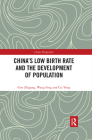China's Low Birth Rate and the Development of Population (China Perspectives) Cover Image