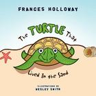 The Turtle That Lived in the Sand Cover Image