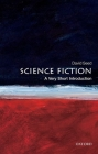 Science Fiction (Very Short Introductions) Cover Image