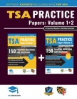 TSA Practice Papers Volumes One & Two: 6 Full Mock Papers, 300 Questions in the style of the TSA, Detailed Worked Solutions for Every Question, Thinki Cover Image