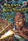 Anansi and the Box of Stories: A West African Folktale (On My Own Folklore) Cover Image