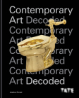 Tate: Contemporary Art Decoded Cover Image