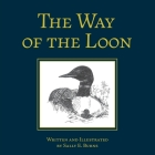 The Way of the Loon: A Tale from the Boreal Forest Cover Image