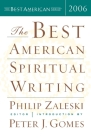 The Best American Spiritual Writing 2006 (The Best American Series ®) Cover Image