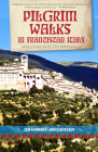 Pilgrim Walks in Franciscan Italy: And other selected writings (San Damiano Books) Cover Image