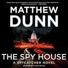 The Spy House (Spycatcher Novels #5) Cover Image