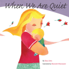When We Are Quiet Cover Image