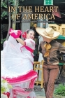 In the Heart of America: Travels in Mexico and Central America Cover Image