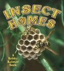 Insect Homes (World of Insects) Cover Image