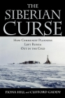 The Siberian Curse: How Communist Planners Left Russia Out in the Cold Cover Image