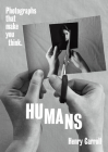 HUMANS: Photographs That Make You Think Cover Image