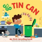 Go Go Eco: Tin Can: My First Recycling Book Cover Image