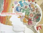 Writing for Visual Thinkers: A Guide for Artists and Designers [With CDROM] (Voices That Matter) Cover Image