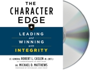 The Character Edge: Leading and Winning with Integrity Cover Image