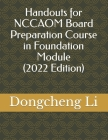 Handouts for Nccaom Board Preparation Course in Foundation Module Cover Image