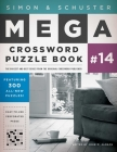 Simon & Schuster Mega Crossword Puzzle Book #14 (S&S Mega Crossword Puzzles #14) Cover Image