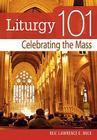 Liturgy 101: Sacraments and Sacramentals Cover Image