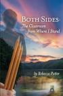Both Sides: The Classroom From Where I Stand Cover Image