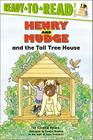 Henry and Mudge and the Tall Tree House: Ready-to-Read Level 2 (Henry & Mudge) Cover Image