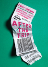 After the Trip: Unpacking Your Crosscultural Experience Cover Image