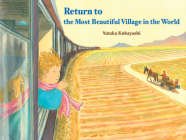 Return to the Most Beautiful Village in the World (Yamo's Village Series) Cover Image