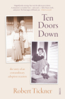 Ten Doors Down: The Story of an Extraordinary Adoption Reunion Cover Image