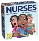 Nurses 2021 Day-to-Day Calendar: Jokes, Quotes, and Anecdotes Cover Image