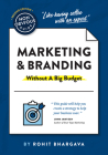 The Non-Obvious Guide to Marketing & Branding (Without a Big Budget) (Non-Obvious Guides) Cover Image