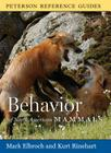 Peterson Reference Guide to the Behavior of North American Mammals (Peterson Reference Guides) Cover Image
