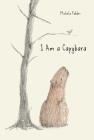 I am a Capybara Cover Image