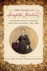The Diary of Serepta Jordan: A Southern Woman's Struggle with War and Family, 1857–1864 (Voices of the Civil War) Cover Image