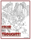 Color My Thoughts: Extended Distribution Version Cover Image