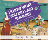 I Know What You Bid Last Summer Cover Image