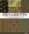 Ornaments: Patterns for Interior Design Based on the Practical Decorator and Ornamentist Cover Image