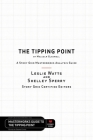 The Tipping Point by Malcolm Gladwell - A Story Grid Masterwork Analysis Guide Cover Image