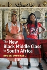 The New Black Middle Class in South Africa Cover Image