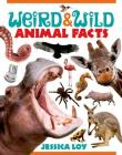 Weird & Wild Animal Facts Cover Image