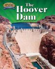 The Hoover Dam (American Places: From Vision to Reality) Cover Image